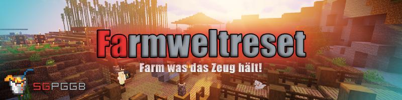 Farmwelt-Reset